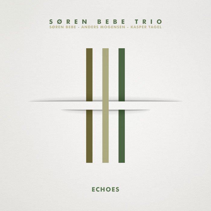 Søren Bebe Trio- Echoes (2019)