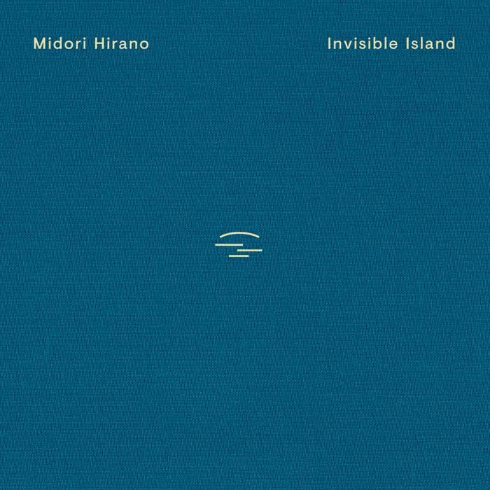 Midori Hirano - Invisible Island (2020)
