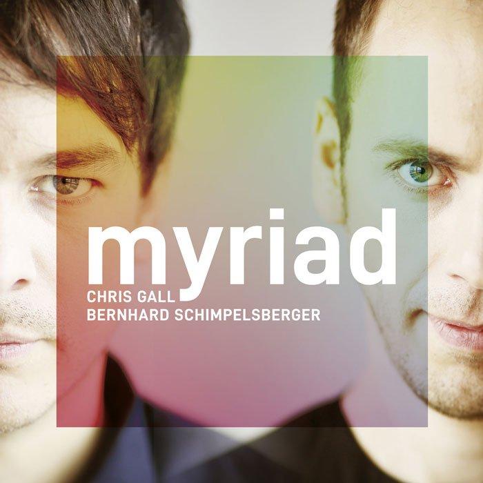 Chris Gall & Bernhard Schimpelsberger - Myriad (2020)