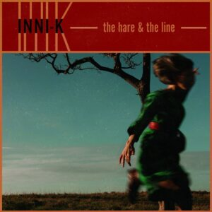 Inni-K - the hare & the line (2019)
