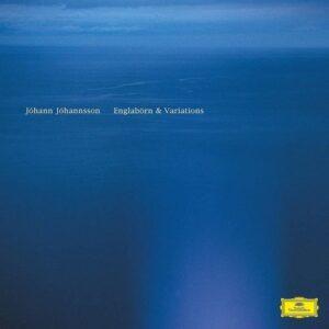 Jóhann Jóhannsson - Englabörn & Variations (2018)