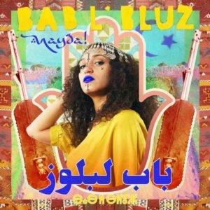 Bab L'Bluz - Nayda! (2020)