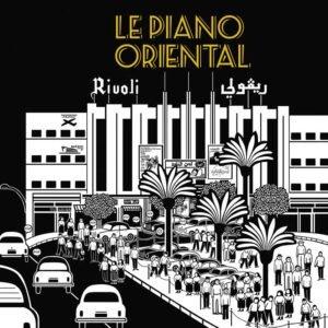 Stéphane Tsapis - Le Piano Oriental (2019)